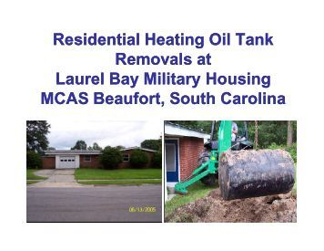 Residential Heating Oil Tank Removals at Laurel Bay Military ...