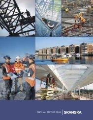 ANNUAL REPORT 2004 - Skanska