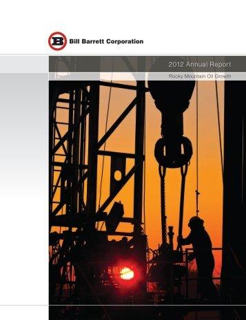 2012 Annual Report - Bill Barrett Corporation