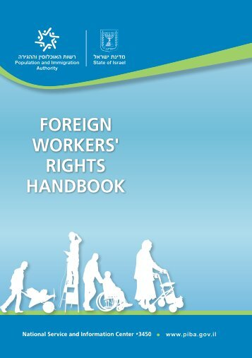 FOREIGN WORKERS' RIGHTS HANDBOOK - Israel Ministry of ...