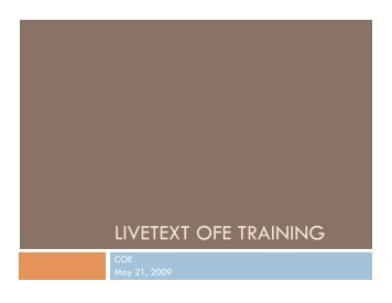 LIVETEXT OFE TRAINING - College of Education