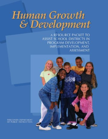 Human Growth and Development: A resource packet to assist school