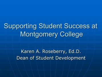 Supporting Student Success at Montgomery College