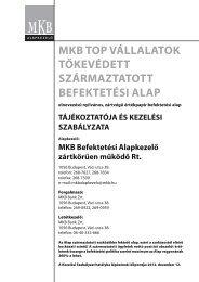 Tájékoztató és Kezelési Szabályzat - MKB Alapkezelő