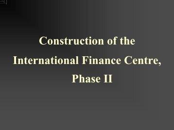 International Finance Centre, Phase II