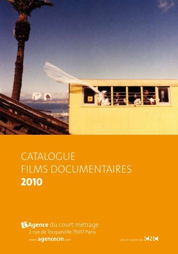 catalogue films documentaires 2010 - Le Mois du Film Documentaire