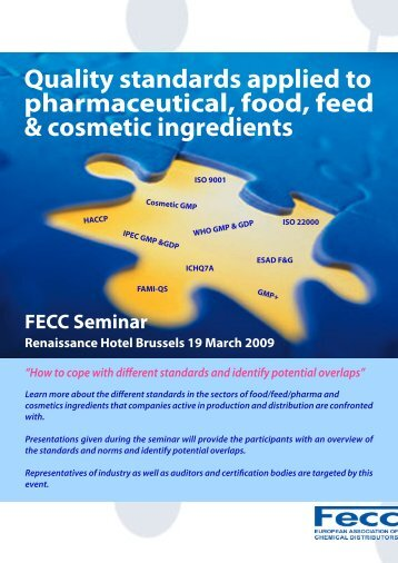 Quality standards applied to pharmaceutical, food, feed ... - Fecc