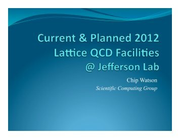 Current and Future Facilities at JLab - USQCD