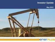 May Investor Update - Enerplus