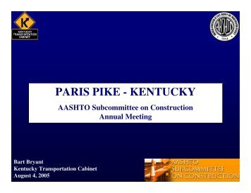 PARIS PIKE - KENTUCKY - AASHTO - Subcommittee on Construction