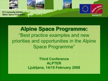 Best practice examples and new priorities and ... - Project ALPTER