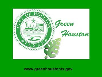 April 25 presentation to City Council - Green Houston