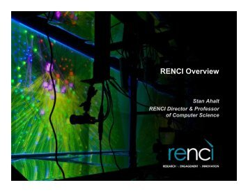 RENCI Overview - Southeastern Universities Research Association