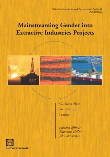Mainstreaming Gender into Extractive Industries Projects