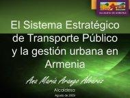 Alcaldia Armenia El Sistema Estratégico de Transporte Público y la ...