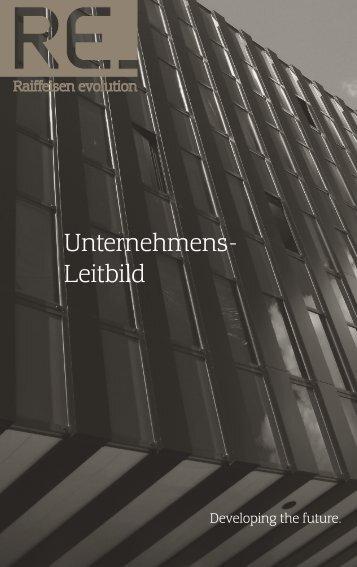 Unternehmens- Leitbild - Raiffeisen evolution - Raiffeisen evolution ...