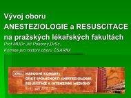 Vývoj oboru AR na lékařských fakultách v Praze - Česká společnost ...