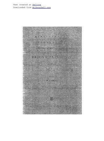 Héron d'Alexandrie. Heronis Alexandrini opera ... - Wilbourhall.org