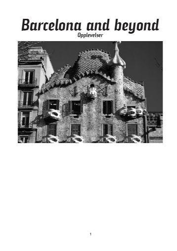 Barcelona opplevelser - gjelder ut 2010 - KILROY groups