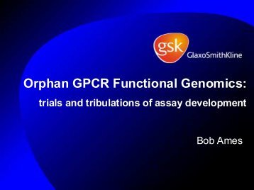 Orphan GPCR Functional Genomics: - Molecular Devices