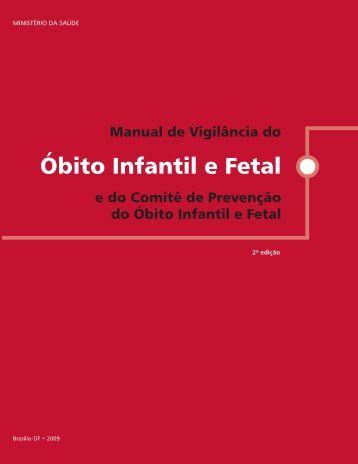 Manual de vigilância do óbito infantil e fetal - BVS Ministério da Saúde