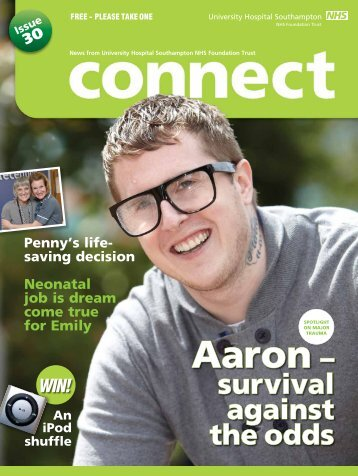Connect issue 30 - University Hospital Southampton NHS ...