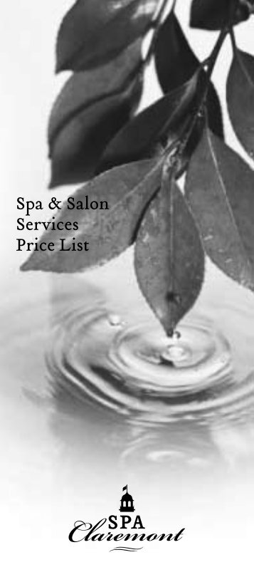 Spa & Salon Services Price List - The Claremont Resort and Spa