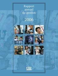 Télécharger le PDF (1.25 mo )Rapport annuel de gestion 2006 - CSST
