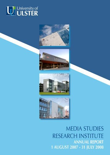 MEDIA STUDIES RESEARCH INSTITUTE - University of Ulster