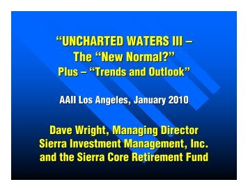 Uncharted Waters III - The 'New Normal'? Plus - Trends ... - AAII-LA