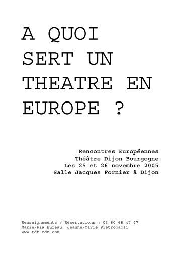 A QUOI SERT UN THTRE EN EUROPE - Theatre-contemporain.net