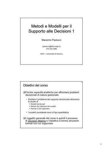 Metodi e Modelli per il Supporto alle Decisioni 1 - Massimo Paolucci
