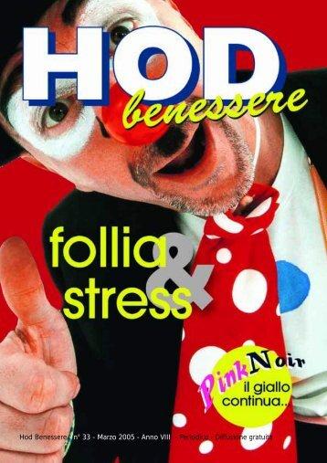 Hod Benessere n° 33 - Marzo 2005 - Anno VIII - Periodico ...