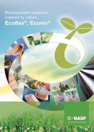 Ecoflex Ecovio – Biopolymers – Inspired by nature – Broschüre - BASF