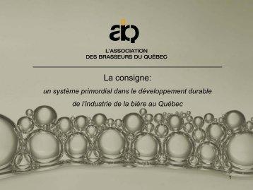 La consigne: - L'association des Brasseurs du Québec