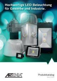 Hochwertige LED Beleuchtung für Gewerbe und Industrie.