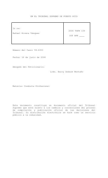 2006 TSPR 139 - Rama Judicial de Puerto Rico