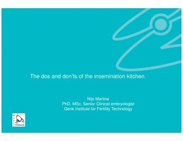 The dos and don'ts of the insemination kitchen. Comparison ... - eshre