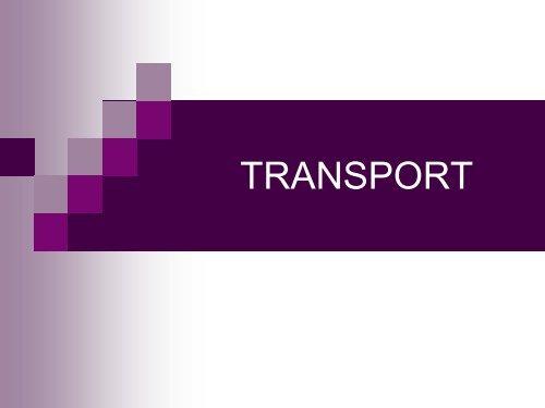 Predavanja VI deo: TRANSPORT