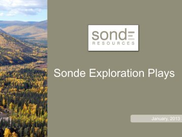 Sonde Oil Plays 2012 Exploration Drilling Program - Sonde Resources