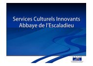 Services Culturels Innovants Abbaye de l Escaladieu - Tarbes-Infos
