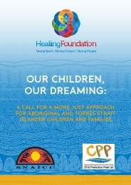 our children, our dreaming - Secretariat of National Aboriginal and ...