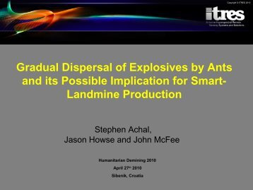 Gradual Dispersal of Explosives by Ants and its Possible Implication ...
