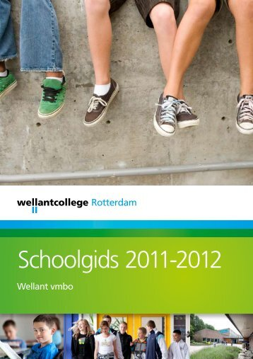 Schoolgids 2011-2012 - Wellantcollege