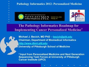 View PDF - Pathology Informatics 2014, May 13-16 - University of ...