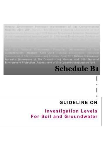 Schedule B1: Guideline on investigation levels for soil & groundwater