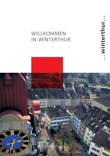 WILLKOMMEN IN WINTERTHUR - Standortförderung Region ...
