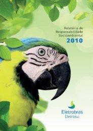 Relatório de Responsabilidade Socioambiental 2010 - Eletrosul