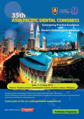 Come join us for an unforgettable experience! - Malaysian Dental ...