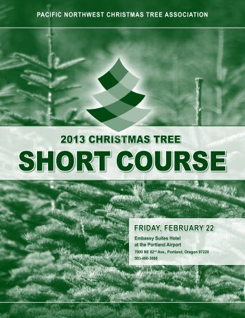 2013 Program - Pacific Northwest Christmas Tree Association